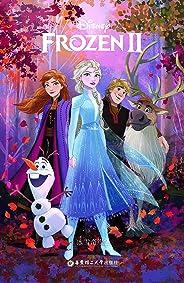 冰雪奇缘 2.迪士尼英文原版(FROZEN2探寻魔力奇缘,回应命运召唤) (English Edition)