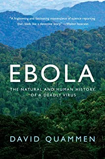 Ebola: The Natural and Human History of a Deadly Virus (English Edition)