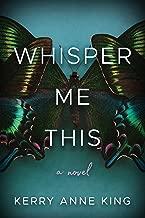 Whisper Me This: A Novel (English Edition)