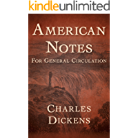 American Notes: For General Circulation (English Edition)