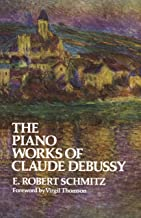 The Piano Works of Claude Debussy (Dover Books on Music) (English Edition)