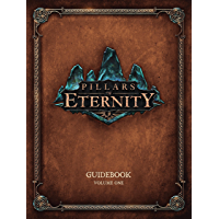 Pillars of Eternity Guidebook Volume 1
