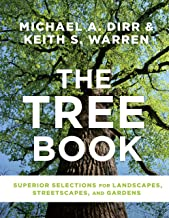 The Tree Book: Superior Selections for Landscapes, Streetscapes, and Gardens (English Edition)