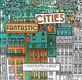 (进口原版)大城市涂色书 Fantastic Cities: A Coloring Book of Amazing Places Real and Imagined
