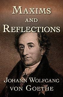 Maxims and Reflections (English Edition)