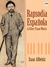 Rapsodia Española and Other Piano Works (Dover Music for Piano) (English Edition)