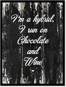 "I'm a Hybrid I Run On Chocolate & Wine 引言油画印刷相框家居装饰墙壁艺术礼品创意 黑色 7"" x 9"" COFFEEWINE082-140325BK79B"