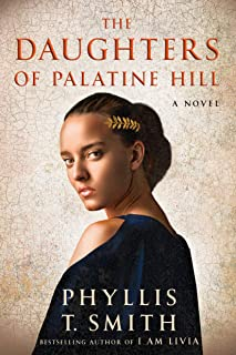 The Daughters of Palatine Hill: A Novel (English Edition)